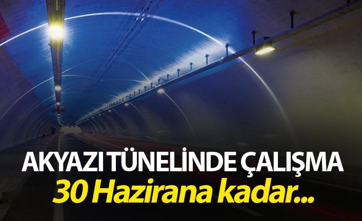 Akyazı Tünelinde çalışma - 30 Hazirana kadar...