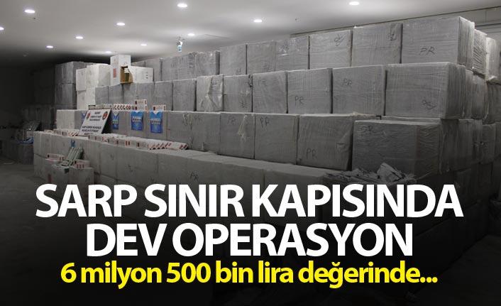 Sarp Sınır Kapısında dev operasyon - 6 milyon 500 bin lira değerinde...