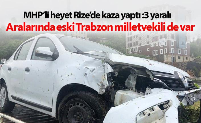Eski Trabzon milletvekili ve 3 MHP'li kaza geçirdi!