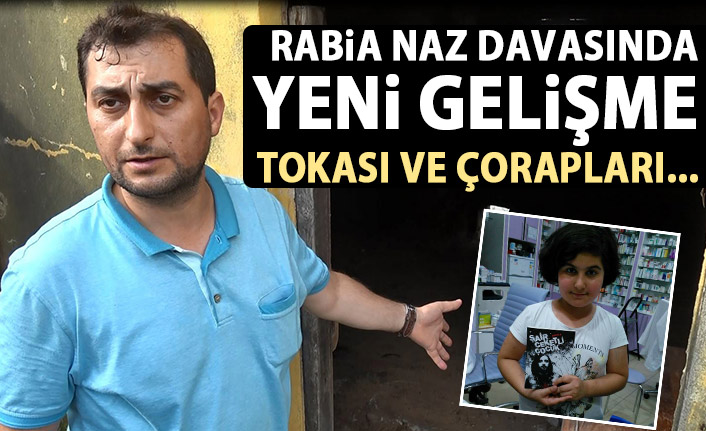 Rabia Naz davasında yeni gelişme!