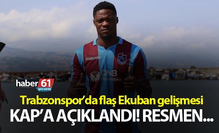 Trabzonspor'da flaş Ekuban Gelişmesi! Artık resmen...