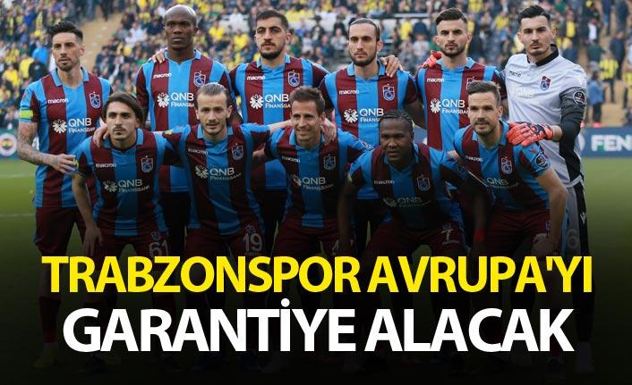 Trabzonspor Avrupa'yı garantiye alacak