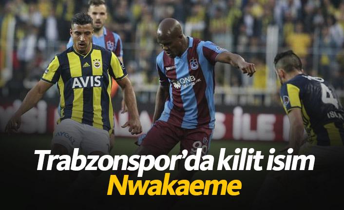 Trabzonspor'un kilit ismi Nwakaeme