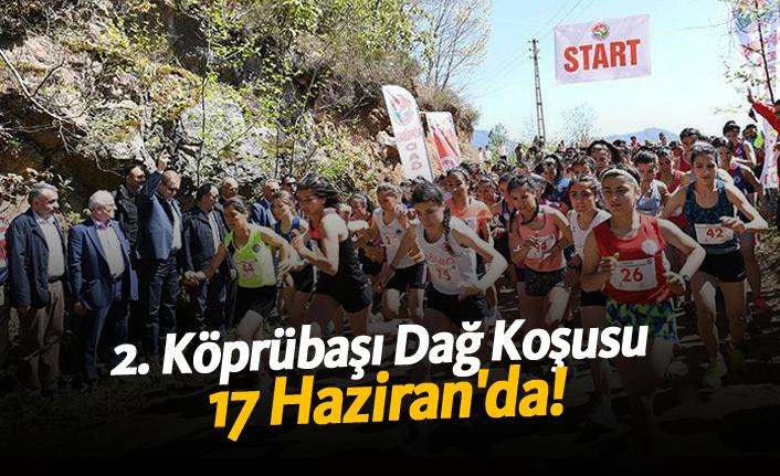 2. Köprübaşı Dağ Koşusu 17 Haziran'da!
