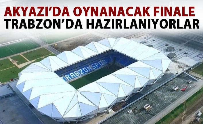 Akyazı'da final oynanacak!