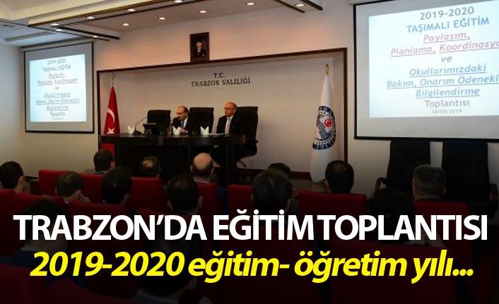 Trabzon'da eğitim yılı değerlendirildi