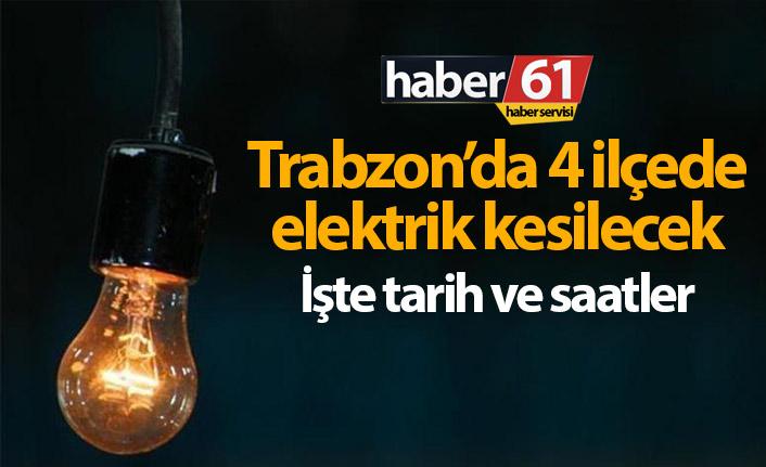 Trabzon'da 4 ilçede elektrik kesintisi