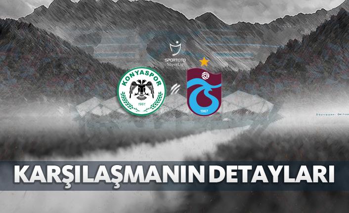 Atiker Konyaspor - Trabzonspor | Karşılaşmaların Detayları