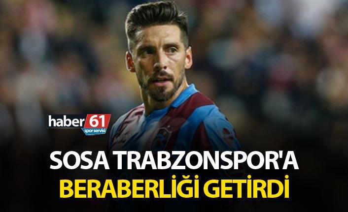 Sosa Trabzonspor'a beraberliği getirdi