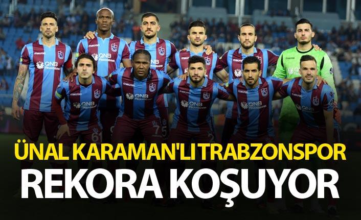 Ünal Karaman'lı Trabzonspor rekora koşuyor