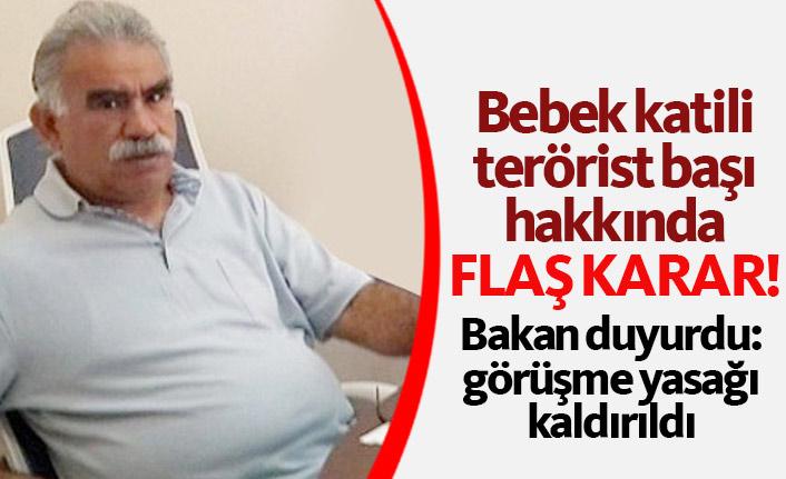 Bakan Gül açıkladı: Öcalan'ın yasağı kaldırıldı