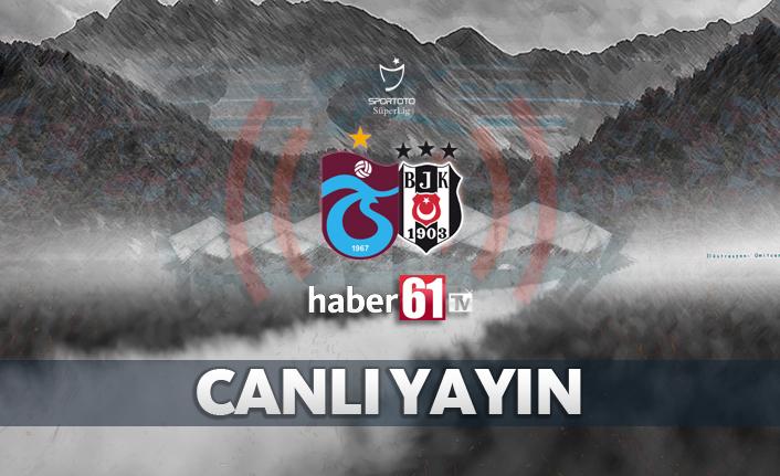 Trabzonspor - Beşiktaş | Maç sonrası Canlı Yayın