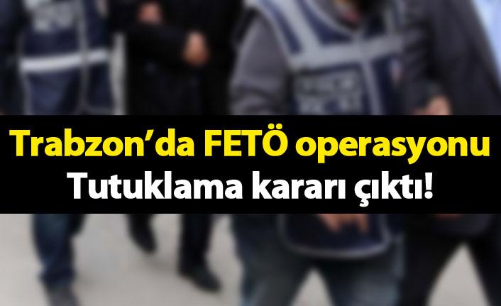 Trabzon'da FETÖ operasyonunda tutuklama