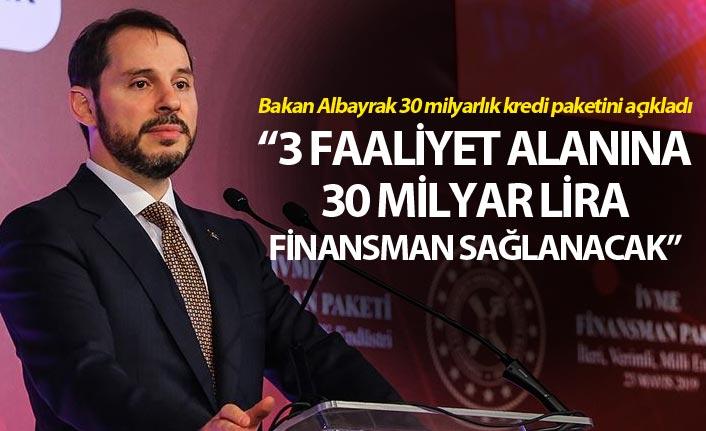Bakan Albayrak 30 milyarlık kredi paketini açıkladı