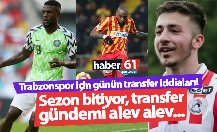 Trabzonspor için günün transfer iddiaları - 24.05.2019