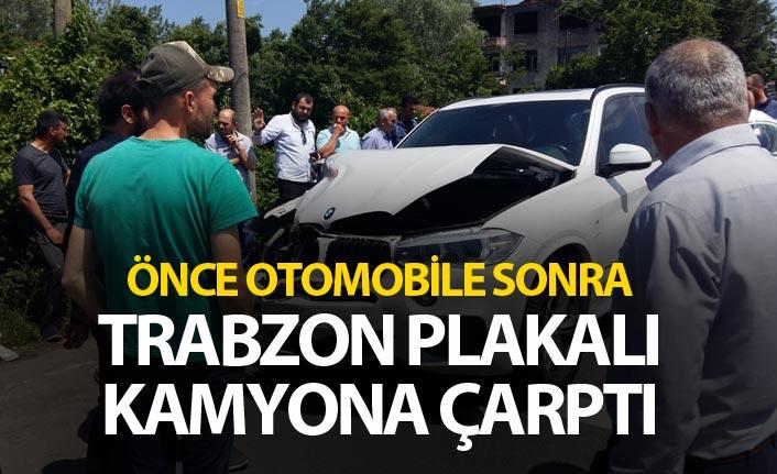 Önce otomobile sonra Trabzon plakalı kamyona çarptı