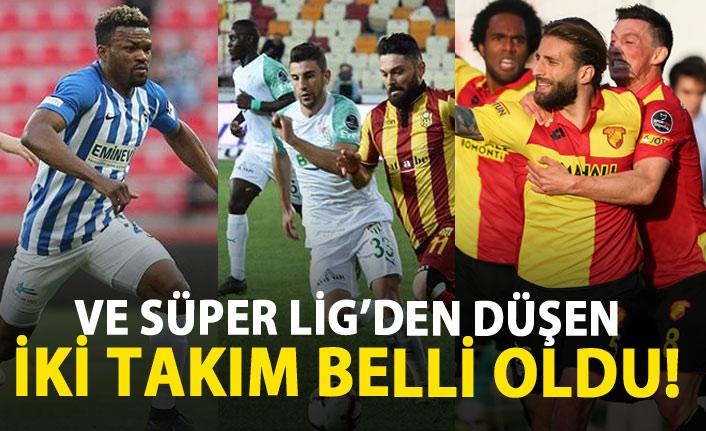 Süper Lig'de düşen iki takım belli oldu!