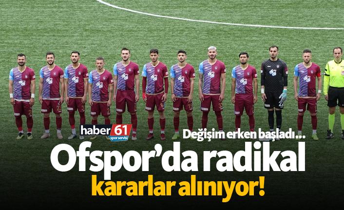 Ofspor'da radikal kararlar alınıyor!