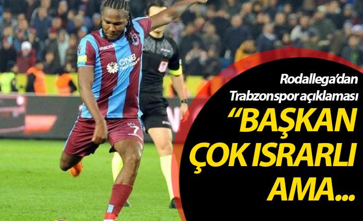 Rodallega'dan Trabzonspor açıklaması: Rakam...