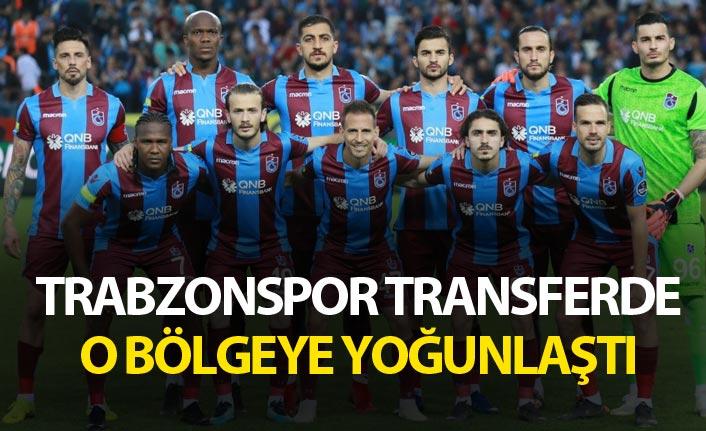 Trabzonspor transferde o bölgeye yoğunlaştı