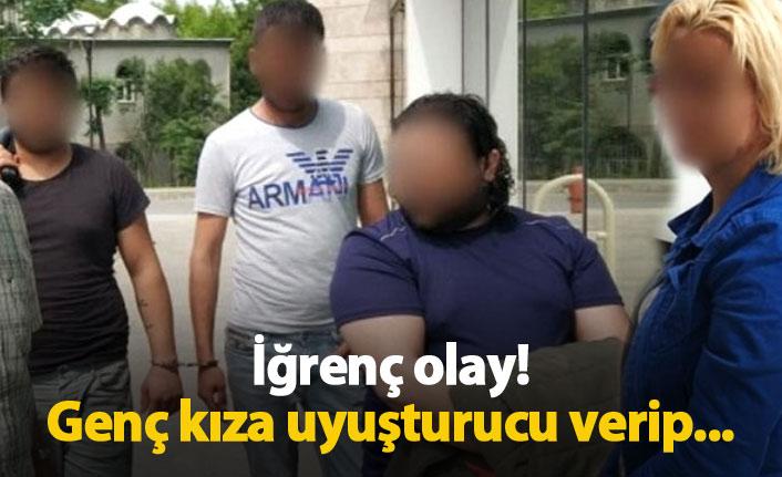Genç kıza uyuşturucu verip tecavüz ettiler!