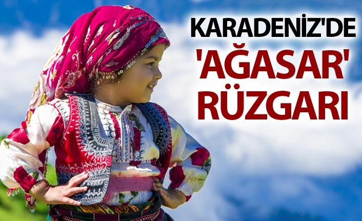 Karadeniz'de 'Ağasar' modası rüzgarı