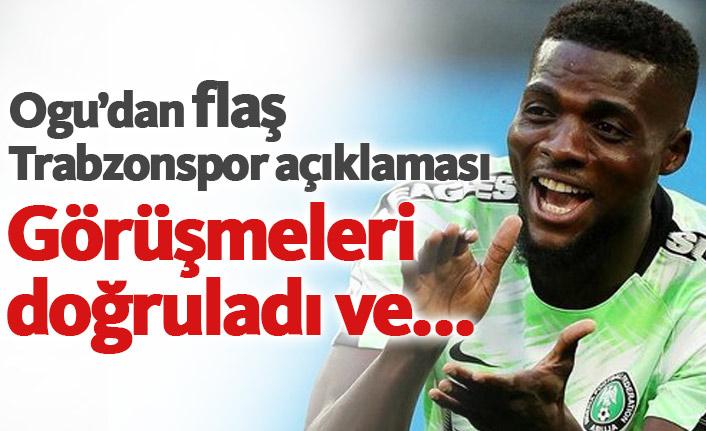 Ogu'dan flaş Trabzonspor açıklaması! Doğruladı...