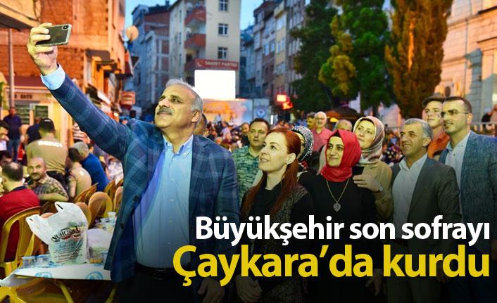Büyükşehir son sofrayı Çaykara'da kurdu
