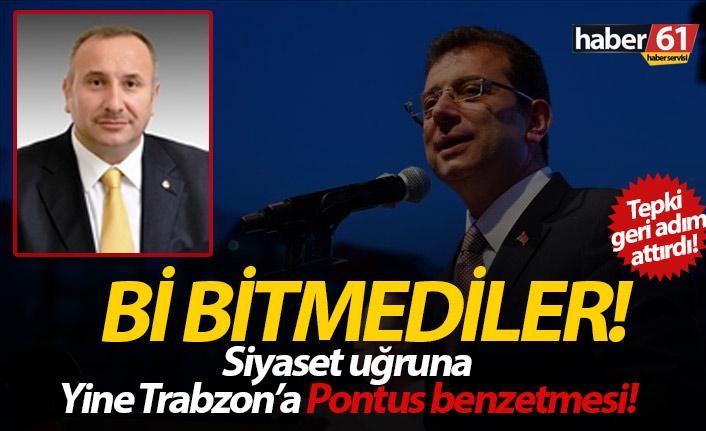 Bir bitmediler! Siyaset uğruna Trabzon'a yine Pontus benzetmesi...