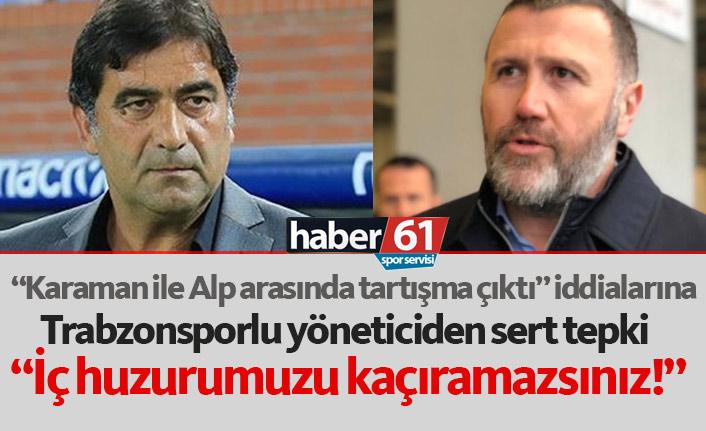 Trabzonspor'dan o iddiaya sert tepki: İç huzurumuzu kaçıramazsınız!
