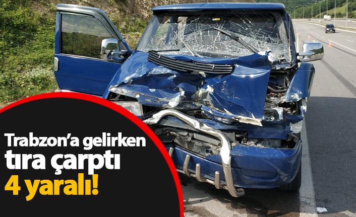 İstanbul'dan Trabzon'a gelirken tıra çarptı: 4 yaralı