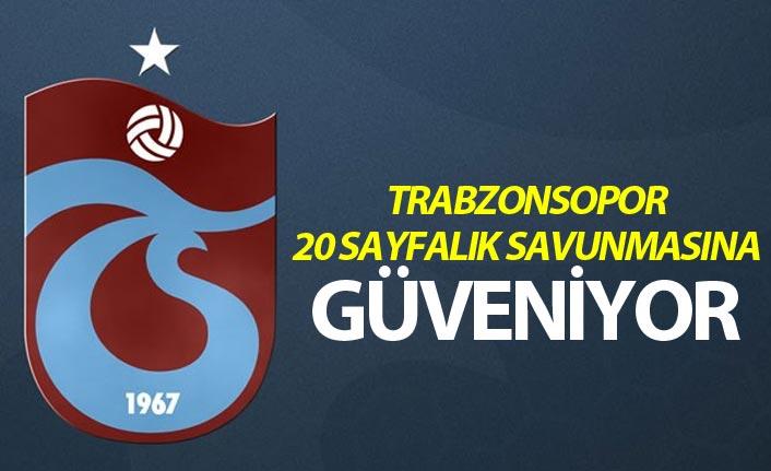Trabzonspor'dan 20 sayfalık savunma