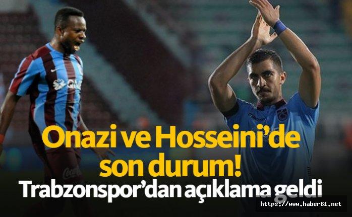 Onazi ve Hosseini'de son durum! Açıklama geldi