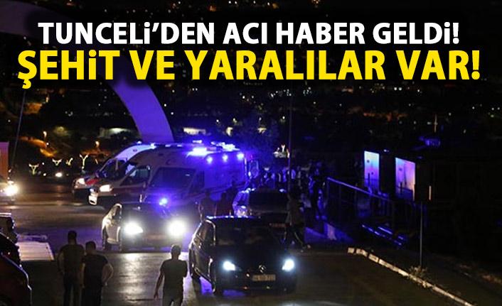 Tunceli'de çatışma! 2 Şehit!