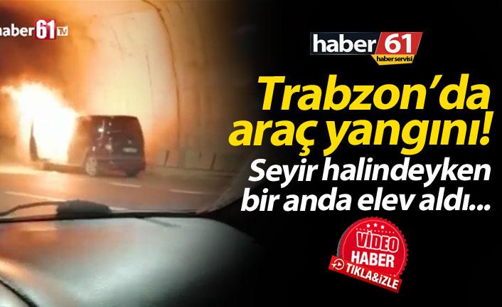 Trabzon'da araç bir anda alev aldı