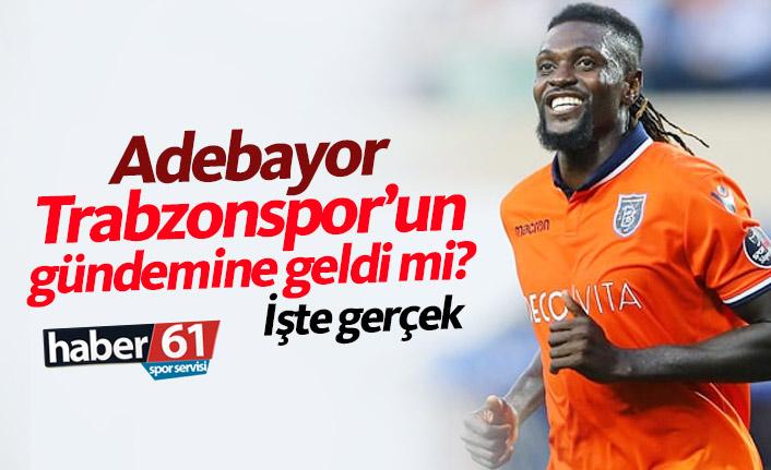 Trabzonspor'da Adebayor gerçeği!