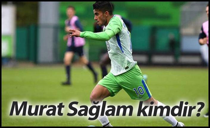 Trabzonspor'la adı anılan Murat Sağlam kimdir?