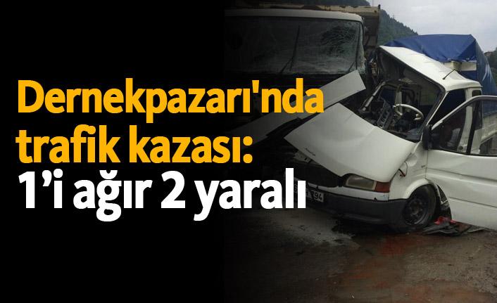 Dernekpazarı'nda kaza: 1'i ağır 2 yaralı