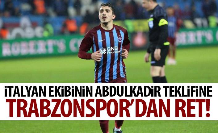 İtalya ekibinin Abdulkadir teklifine Trabzonspor'dan RET!