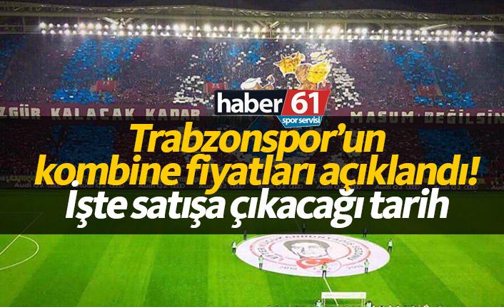 Trabzonspor'un kombine fiyatları açıklandı!
