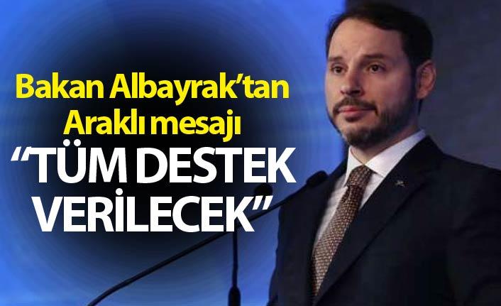 """Berat Albayrak'tan Araklı mesajı - """"Tüm destek verilecek"""""""