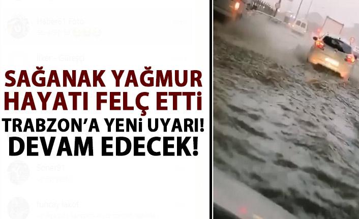 Trabzon' yeni uyarı! Sağanak yağmurlara dikkat!
