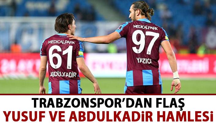 Trabzonspor'dan flaş Abdulkadir ve Yusuf kararı!