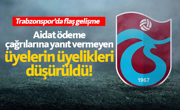 Trabzonspor onları üyelikten çıkardı!
