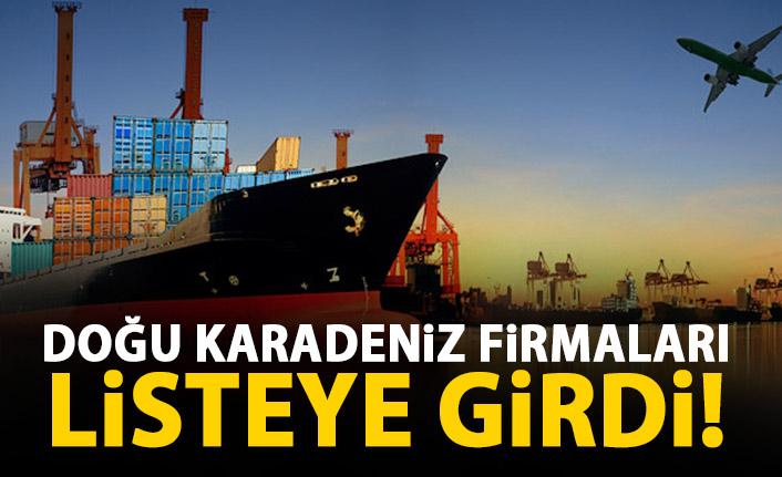 Türkiye'nin ilk bini arasında 11 Doğu Karadeniz firması