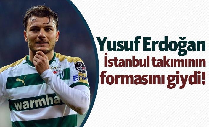 Yusuf Erdoğan formayı giydi!