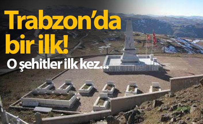 Trabzon'daki o şehitler kaymakamlık düzeyinde ilk kez anılacak