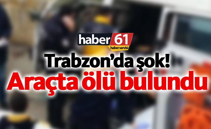 Trabzon'da şok! Minibüste ölü bulundu
