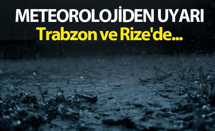 Meteorolojiden Uyarı - Trabzon ve Rize'de...