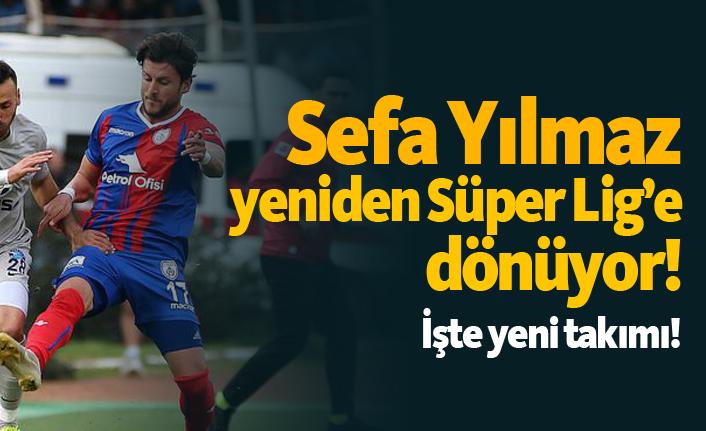 Sefa Yılmaz Süper Lig'e geri döndü! İşte yeni takımı!
